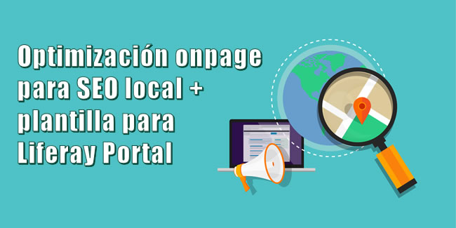 Optimización onpage SEO local y plantilla para Liferay Portal