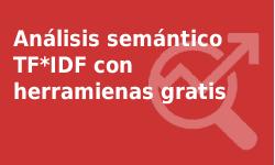 Análisis semántico TF*IDF - Herramientas gratuitas
